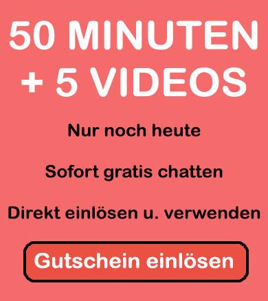 50 minuten und 5 videos kostenlos für den anonymen sexchat